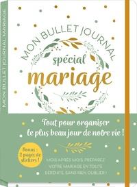 Editions 365 - Mon bullet journal - Spécial mariage.