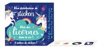 Editions 365 - Mon distributeur de stickers Mets des licornes dans ta vie !.
