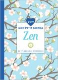 Editions 365 - Mon petit agenda Zen - Du 1er janvier au 31 décembre.