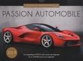 Editions 365 - Passion automobile - 52 magnifiques photos de voitures de légende et un agenda pour vous organiser.