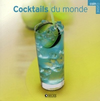 Editions Atlas - Cocktails du monde.