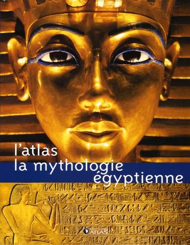 L Atlas La Mythologie Egyptienne Beau Livre