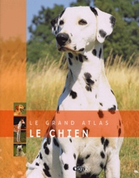 Editions Atlas - Le chien.