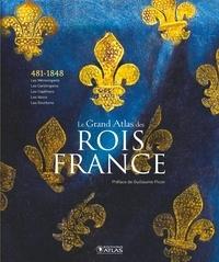 Editions Atlas - Le Grand Atlas des Rois de France - 481-1848, Les Mérovingiens, les Carolingiens, les Capétiens, les Valois, les Bourbons.