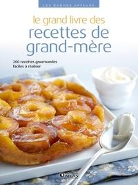 Editions Atlas - Le grand livre des recettes de grand-mère.