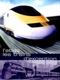 Editions Atlas - Les trains d'exception.