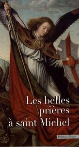 Editions Bénédictines - Les belles prières à saint Michel.