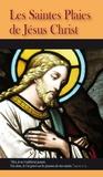 Editions Bénédictines - Les Saintes Plaies de Jésus Christ.