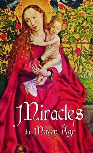 Editions Bénédictines - Miracles du Moyen Age.