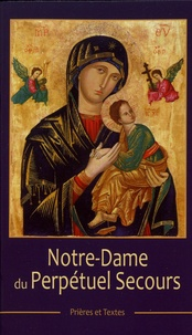 Editions Bénédictines - Notre-Dame du Perpétuel Secours.