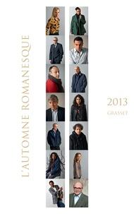 Editions Bernard Grasset - Automne romanesque 2013.