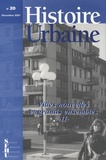Denis Menjot - Histoire urbaine N° 20, décembre 2007 : Villes nouvelles et grands ensembles - Tome 2, Espace, urbanisme et architecture.