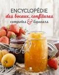 Editions Bonneton - Encyclopédie des bocaux, confitures, compotes et liqueurs.