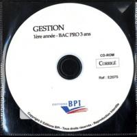 Editions BPI - CD-Rom Corrigé Gestion 1ere année Bac Pro.