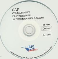Christiane Balanger - Connaissance de l'entreprise et de son environnement CAP - Corrigé CD-ROM.