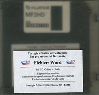 Jean-Claude Oulé - Fichiers Word Gestion de l'entreprise Bac Pro 1e Année - Disquette, Corrigés.