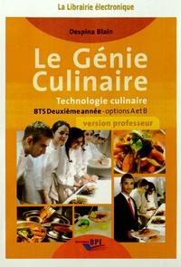Despina Blain - Le génie culinaire BTS 2e année options A et B - Version professeur. 1 Cédérom