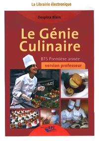 Despina Blain - Le génie culinaire BTS première année - Version professeur. 1 Cédérom