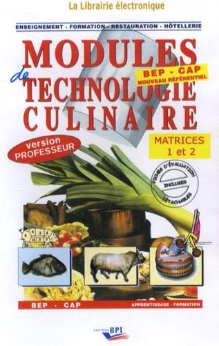 Michel Faraguna et Michel Muschert - Modules de technologie culinaire BEP-CAP - CD-ROM Matrices 1 et 2 version professeur.