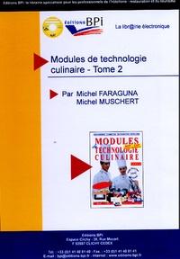 Michel Faraguna et Michel Muschert - Modules de technologies culinaire Tome 2. 1 Disquette