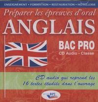 Sylvie Bénéteau - Préparer les épreuves d'oral anglais Bac Pro. 1 CD audio