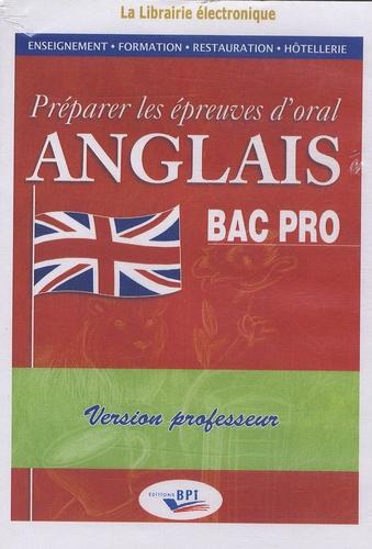 Sylvie Bénéteau - Préparer les épreuves d'oral Anglais BAC Pro - Version professeur, 1 CD.