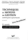 Jean-Claude Oulé - Techniques et moyens de gestion BTS Hôtellerie-restauration 2e année - Livre du professeur.
