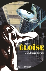 Jean-Pierre Burner - Eloïse.