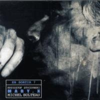 Michel Bulteau et Krzysztof Styczynski - En sortir ?. 1 CD audio