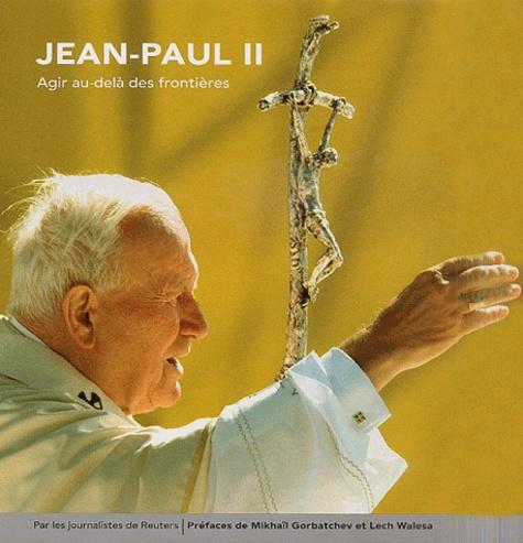Editions Campus Press - Jean-Paul II - Agir au delà des frontières.