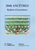 Editions Christian - 2046 Ancêtres - Registre d'ascendance.