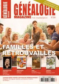 David Chanteranne - Généalogie Magazine N° 334, Janvier 2014 : Familles et retrouvailles.