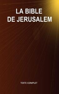 Editions Ctad et Ctad J - La Bible de Jérusalem (Texte complet - Versets structurés).