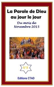 Editions Ctad - La parole de Dieu au jour le jour (mois de Novembre 2015).