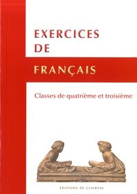 Editions de Clairval - Exercices de français - Classes de 4e et 3e.