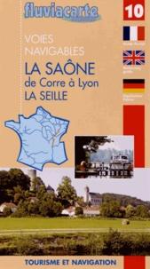 Editions de l'Ecluse - Les voies navigables de la Saône de Corre à Lyon - La Seille et le Doubs.