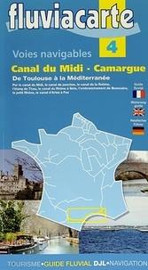 Editions de l'Ecluse - Les voies navigables du canal du Midi Camargue - De Toulouse à la Méditerranée.
