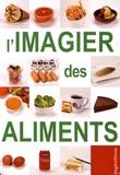 Editions de l'Etagère - L'imagier des aliments.