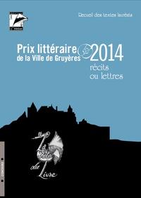Editions de l'Hèbe - Prix littéraire de la ville de Gruyères - Récits ou lettres.