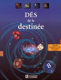 Editions de l'Homme - Dés de la destinée.
