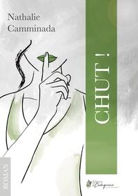Nathalie Camminada - Chut !.
