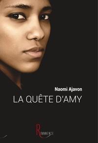 Naomi Ajavon - La quête d'Amy.