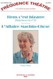 Frédéric Sabrou - Fréquence Théâtre N° 63, juin 2016 : Tiens c'est bizarre ; L'Affaire Machin-Chose.