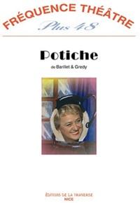 Pierre Barillet et Jean-Pierre Grédy - Fréquence théâtre Plus N° 48 : Potiche.