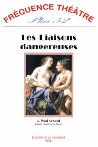 Paul Achard - Fréquence théâtre Plus N° 52 : Les Liaisons dangereuses.