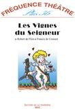 Robert de Flers et Francis de Croisset - Fréquence théâtre Plus N° 56 : Les Vignes du Seigneur.