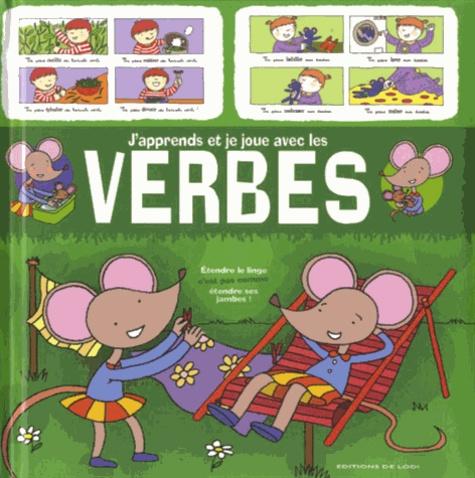 Editions de Lodi - J'apprends et je joue avec les verbes.