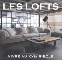 Editions de Lodi - Les lofts, vivre au XXie siècle.