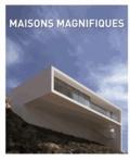 Editions de Lodi - Les maisons magnifiques - Editions français, anglais, espagnol et allemand.