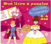 Editions de Lodi - Princesses et compagnies - Mon livre à puzzles 2-4 ans.